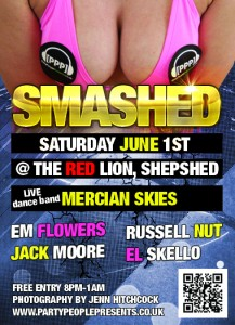 PARTYPEOPLEPRESENTS SMASHED 1ST JUNE 2013 @ THE RED LION SHEPSHED